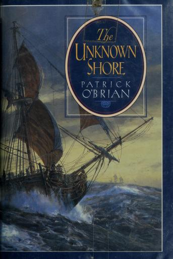 Cover of: The unknown shore by