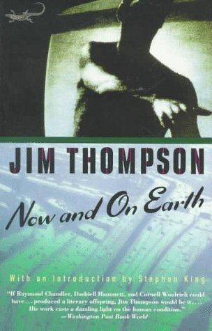 Now and on earth by Thompson, Jim
