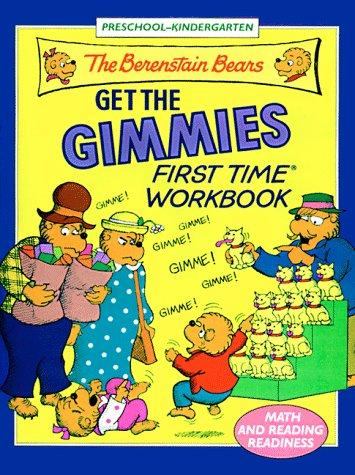 Berenstain Bears Get the Gimmies Book