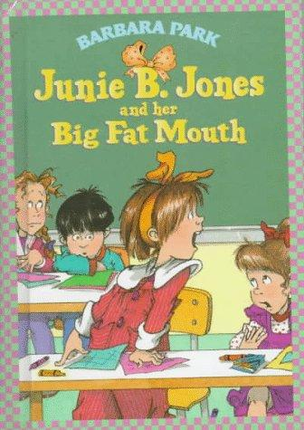 Download Junie B. Jones and her big fat mouth