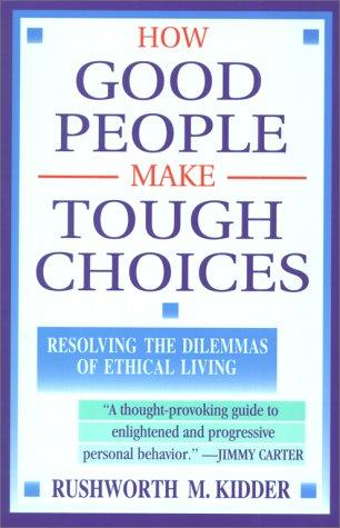 Download How good people make tough choices
