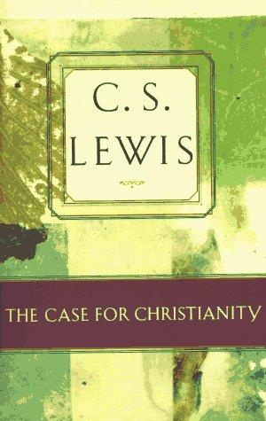 Download The Case for Christianity (C.S. Lewis Classics)