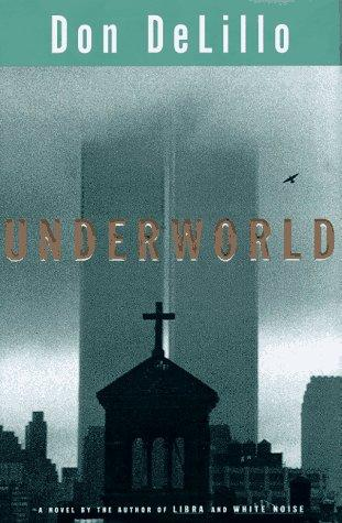 Underworld by Don DeLillo, Don DeLillo