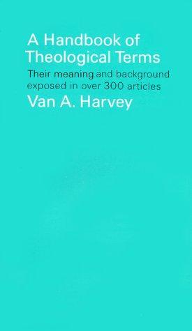 A Handbook of Theological Terms