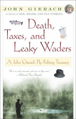 Download Death, Taxes, and Leaky Waders