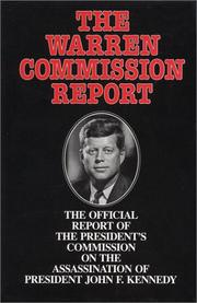 The Warren Commission Report: The Official Report of the President's Commissi...