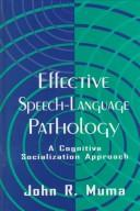 Effective speech-language pathology