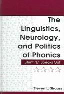 Download The linguistics, neurology, and politics of phonics