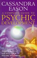 A complete guide to psychic development.