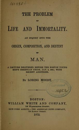 Download The problem of life and immortality