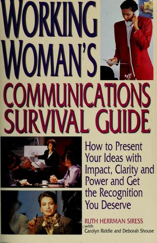 Download Working woman's communications survival guide