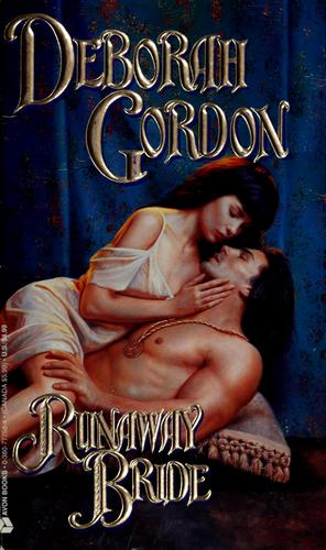 Runaway Bride (An Avon Romantic Treasure) by Deborah Gordon