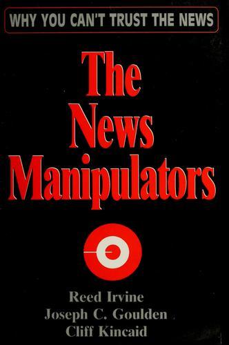 The news manipulators