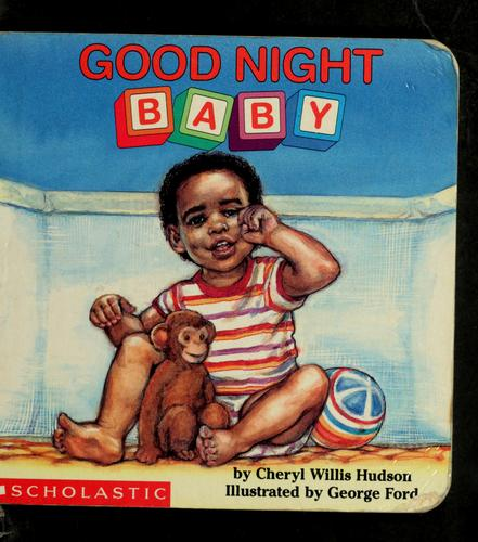 Good night, baby by Cheryl Willis Hudson