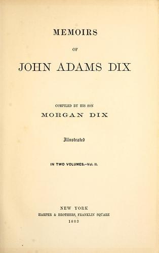 Memoirs of John Adams Dix