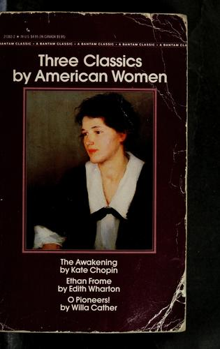 Three classics by American women by Kate Chopin