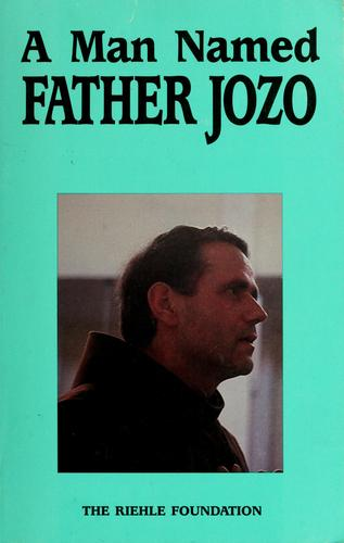 A Man named Father Jozo by