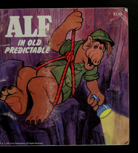 Alf, Old Predictable