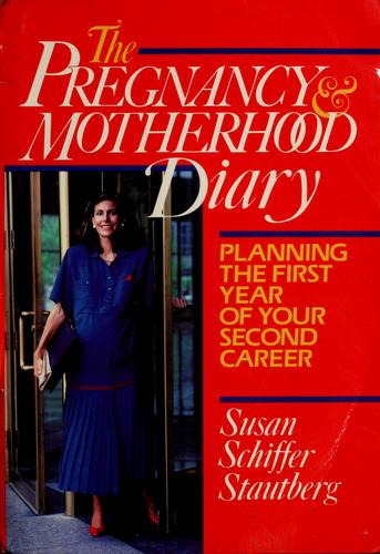 Download The Pregnancy and Motherhood Diary