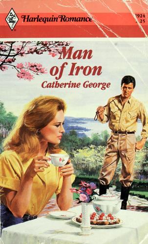 Man Of Iron by Catherine George