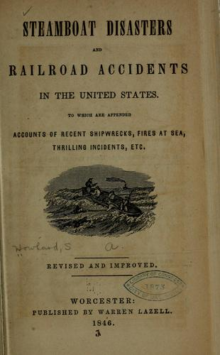Download Steamboat disasters and railroad accidents in the United States.