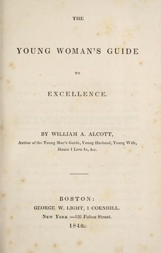 The young woman's guide to excellence.