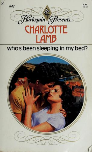 Download Who's Been Sleeping In My Bed? (Harlequin Presents, No 842)