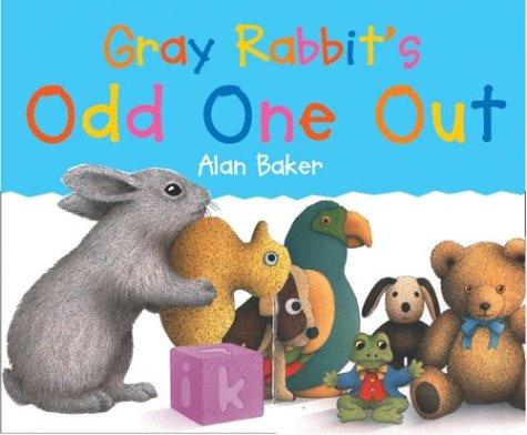 Gray Rabbit's Odd One Out (Little Rabbit Books)
