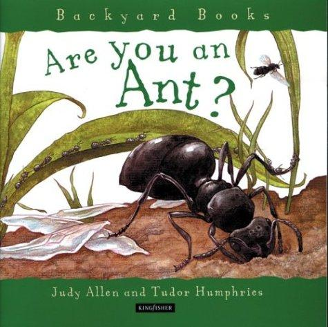 Download Are You an Ant? (Backyard Books)