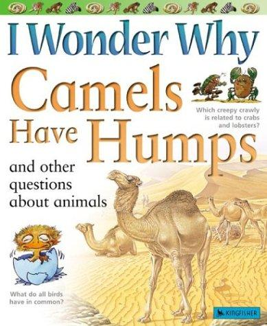 Download I wonder why camels have humps and other questions about animals