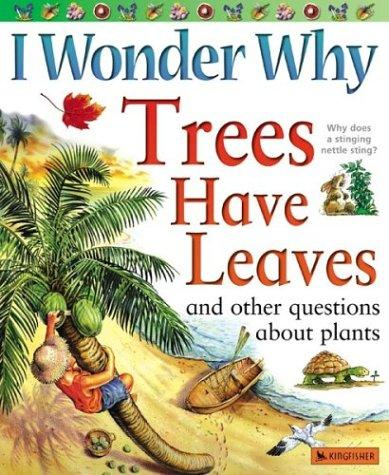 Download I Wonder Why Trees Have Leaves