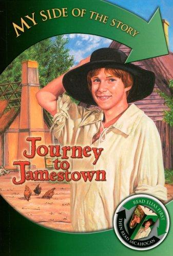Journey to Jamestown (My Side of the Story)