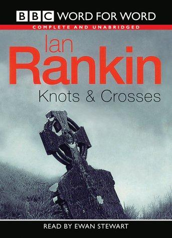 Knots and Crosses (Radio Collection)
