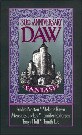 Fantasy DAW 30th anniversary by edited by Elizabeth R. Wollheim and Sheila E. Gilbert.