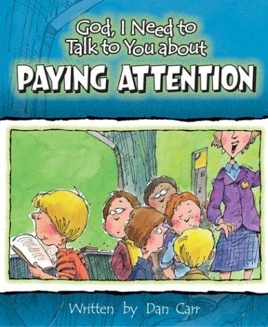 Download God, I Need to Talk to You About Paying Attention (God I Need to Talk to You About…)