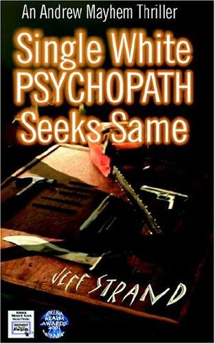 Download Single White Psychopath Seeks Same