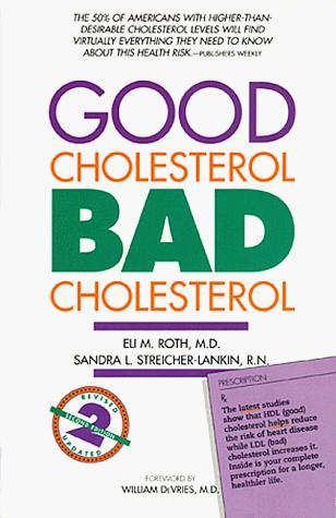 Good cholesterol, bad cholesterol