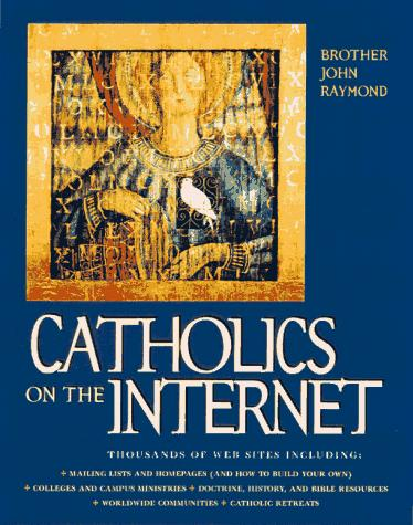 Catholics on the Internet