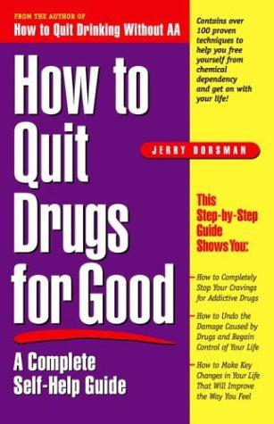 Download How to quit drugs for good