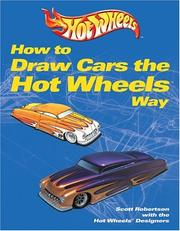 How to Draw Cars the Hot Wheels Way [Paperback] by Robertson, Scott