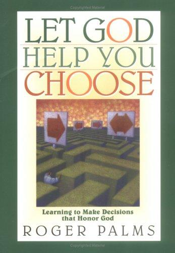 Download Let God Help You Choose