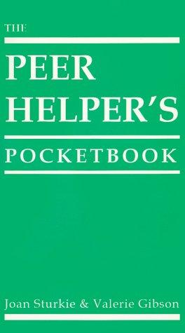 The peer helper's pocketbook by Joan Sturkie