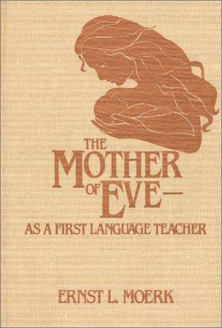 Download The mother of Eve–as a first language teacher