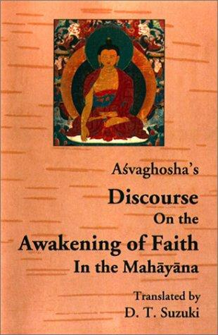 Download Açvaghosha's Discourse on the awakening of faith in the Mahâyâna