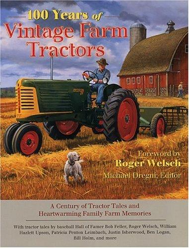 Download 100 Years of Vintage Farm Tractors