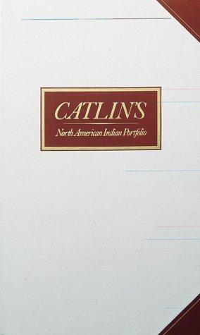 Catlin's North American Indian portfolio