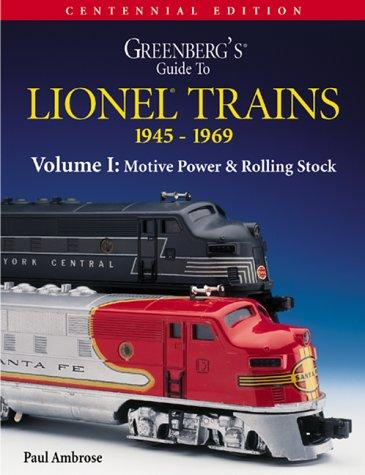 Download Greenberg's Guide to Lionel Trains 1945-1969