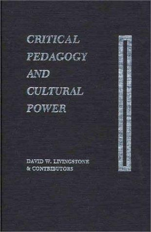 Critical pedagogy and cultural power