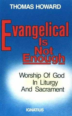 Download Evangelical is not enough