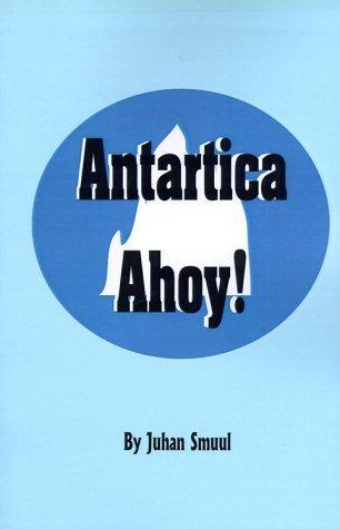 Download Antarctica Ahoy
